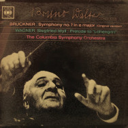 Columbia Symphony Orchestra, Bruno Walter - Bruckner - Symphony No.7 in E / Wagner - Prelude to Lohengrin
