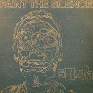 South - Paint The silence