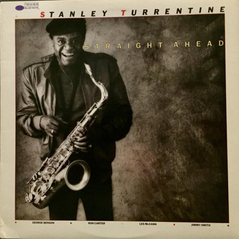 Stanley Turrentine - Straight Ahead