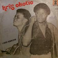 Kris Okotie - I need someone
