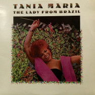 Tania Maria - The lady from brazil