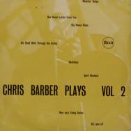 Chris Barber - Chris Barber Plays Volume II