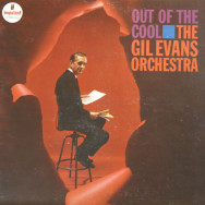 Gil Evans Orchestra - Out of the cool
