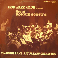 Bobby Lamb / Ray Premru Orchestra, The  - Live at Ronnie Scott`s Club