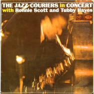 The Jazz Couriers - In concert with Ronnie Scott & Tubby Hayes