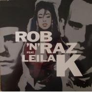 Rob 'N' Raz Feat. Leila K – Rob 'N' Raz Featuring Leila K