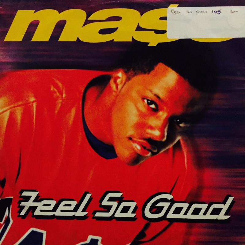 Mase - Feel So Good