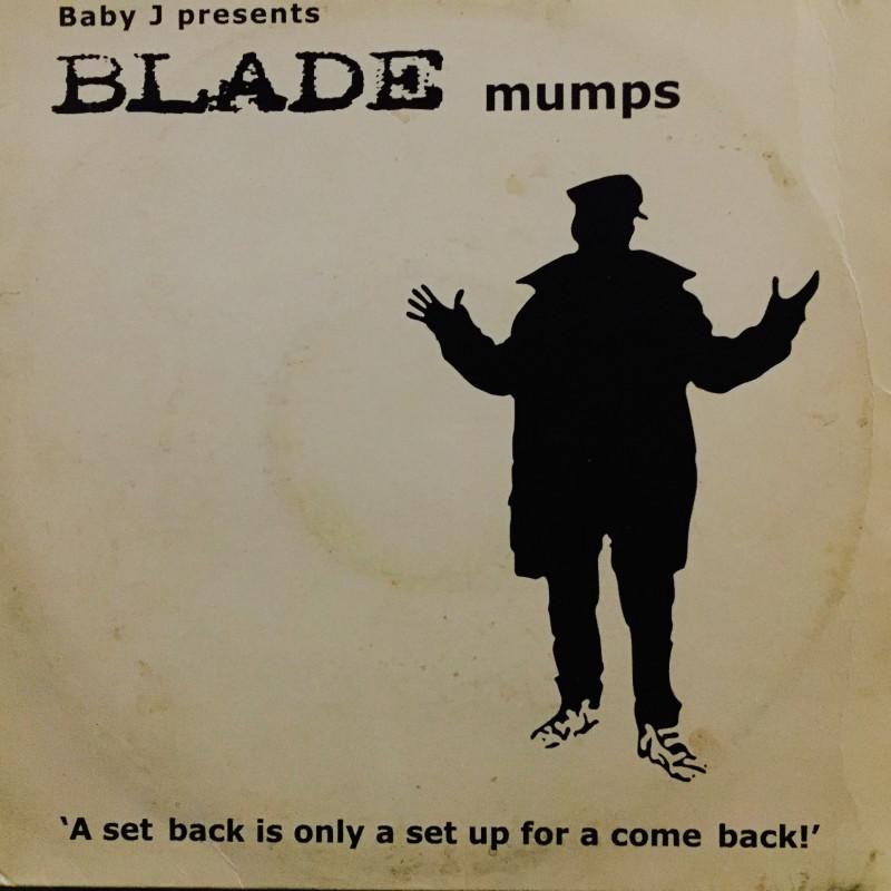 Baby j presents blade - Mumps