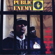 Public Enemy ‎– It Takes A Nation Of Millions To Hold Us Back