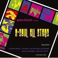 The B-Soul All Stars ‎– Rock Steady With