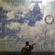 Jack Johnson‎– From Here To Now To You